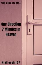 One Direction 7 Minutes in Heaven by niallergirl07