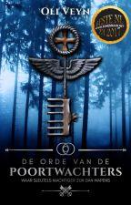 De Orde van de Poortwachters {YA Urban Fantasy, Dark Academia} door oliveijn