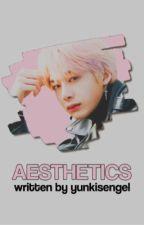 Aesthetics [Hyungwonho] ✔︎ by yunkisengel