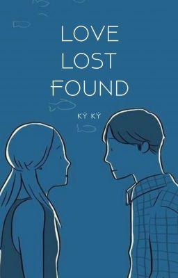 Đọc truyện Love, Lost, Found