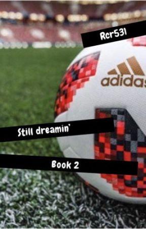 Still dreamin' (girlxgirl) Book 2 by Rcr531