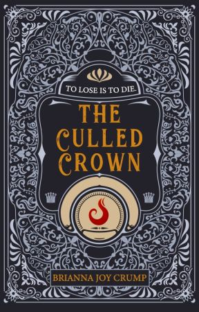 The Culled Crown (Book 1) by BriannaJoyCrump