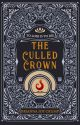 The Culled Crown (Book 1) by