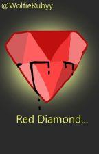 Red Diamond... by WolfieRubyy
