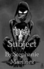 Test Subject-Ivan Martinez by jj_bxb_2021