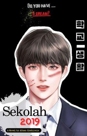 SEKOLAH 2019 by Afnansyhrn