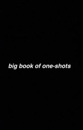 big book of one-shots by grassi-