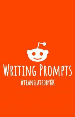 Đọc truyện Writing Prompts - Truyện dịch