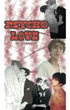 Psycho love cover