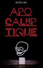Apocalyptique by NuinteNuinte
