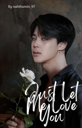 Just let Me Love You / PJM by nahthumin_97