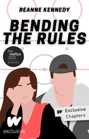 Bending the Rules (The Rules,  #1) [Revising] by reannekennedy17