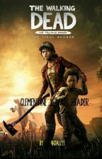 The walking dead The final story:Clementine x male reader. by 9rdaley3