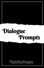 Dialogue Prompts! by sleepdeprived_b1tch