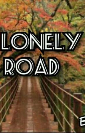 A LONELY  ROAD  by Kolorsupreme
