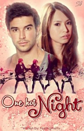 One hot night (Completed) by FeelingPretty