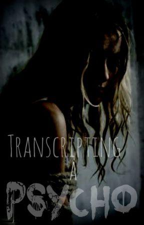 Transcripting a Psycho (Zak Bagans) by _unacknowledged