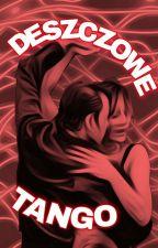 deszczowe tango autorstwa kissdamon