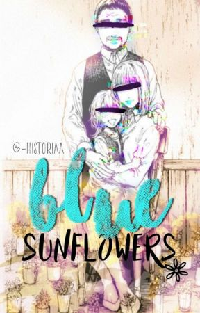 Blue Sunflowers [discontinued] by -historiaa