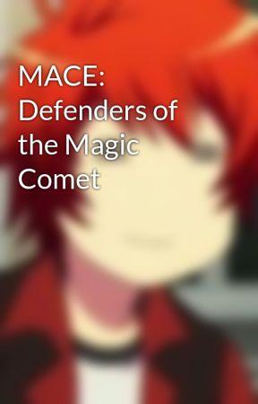 MACE: Defenders of the Magic Comet by Crystal_meloetta12
