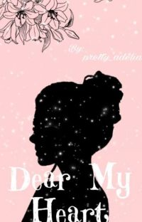 DEAR MY HEART (Completed)✔ cover