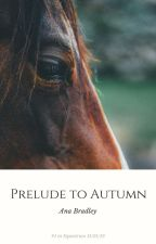 Prelude to Autumn by AnaBradley