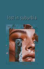 lost in suburbia    mattia polibio by tylerrblaire