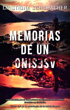 [2] Memorias de un asesino ©2018 {EN PAUSA} by CristionaSchumacher