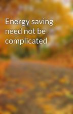 Energy saving need not be complicated by glevumwindows
