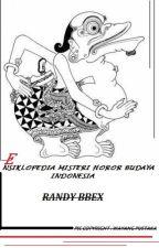 ENSIKLOPEDIA MISTERI HOROR BUDAYA INDONESIA oleh randybbex