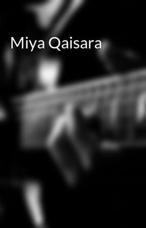 Miya Qaisara by IlhamJemariku
