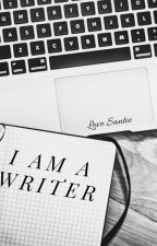 I am a writer by LoveSantie