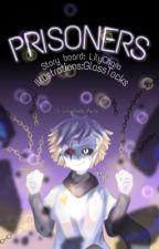 Prisoners (Cross! Chara x Reader) by LilyChara