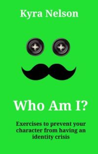 Who Am I? Exercises to prevent your character from having an identity crisis cover