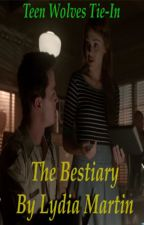 The Bestiary by Lydia Martin by twstorylover