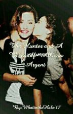 The Hunter and A Werewolf- Allison Argent by WhatintheHale17