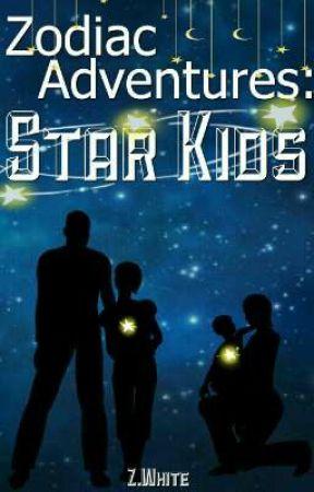 Zodiac Adventures: Star Kids [Book 2] by Z_White