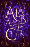 Alabaster Cities (Kings and Thieves Book #2) cover