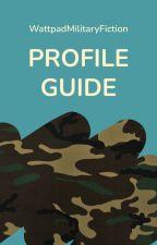 Profile Guide by WattpadMilitaryFiction
