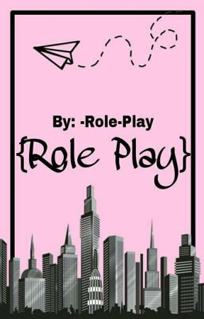 {RolePlay}  by -Role-Play