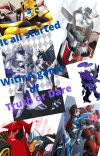 Megatron x Starscream: It all started with Truth or Dare cover