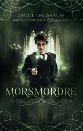 Morsmordre [Harry Potter AU] **Coming Soon** by Azanthiel