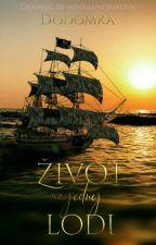 Život na jednej lodi od Dodomka