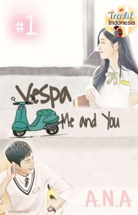 Vespa, Me and You #1 cover