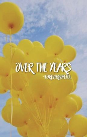 over the years (rini) | ✓ by -foreverhopeful