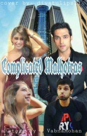 Complicated Malhotras by VabnaMohan