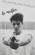 De maffia door xo_love_writing_xo