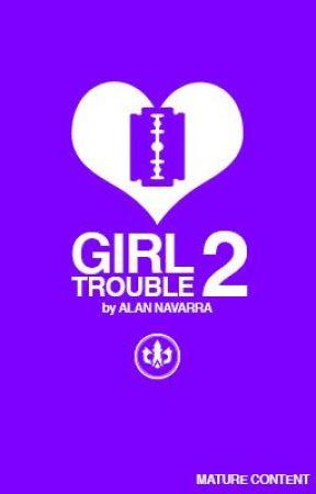 Girl Trouble 2 by arnavarra