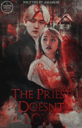 القِسُّ لا يُحبّ || The Priest Doesn't Love by Amargie