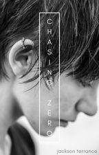 Chasing Zero by JacksonTerrance